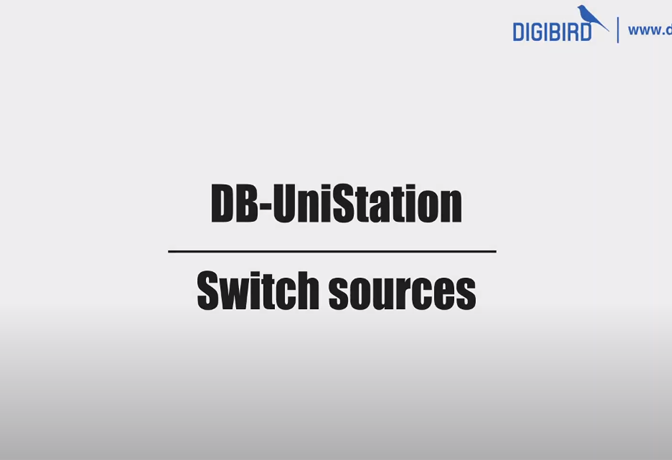 DB-UniStation Feature Demo_Switch Sources