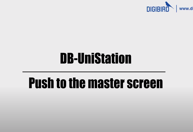 DB-UniStation Feature Demo_Push to master screen