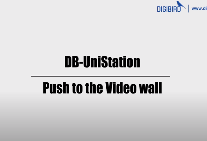 DB-UniStaion Feature Demo_Push to the Video Wall